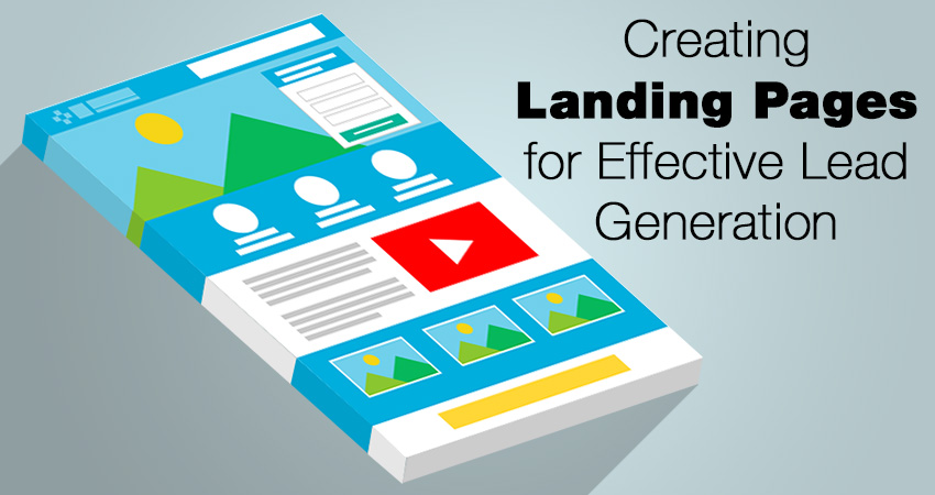 Creating Landing Pages for Effective Lead Generation