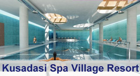 Kusadasi Spa Village Resort