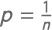 Formel zur Berechnung der Wahrscheinlichkeit eines einzelnen Ergebnisses