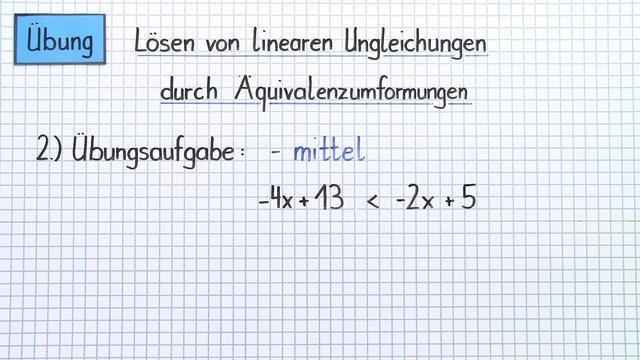 Lösen von linearen Ungleichungen durch Äquivalenzumformungen – Übung
