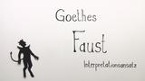 """""""Faust. Der Tragödie erster Teil"""" – Interpretationsansatz (Goethe)"""
