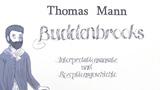 """""""Buddenbrooks"""" – Interpretationsansatz und Rezeptionsgeschichte (Mann)"""