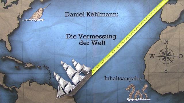 """""""Die Vermessung der Welt"""" – Inhaltsangabe (Kehlmann)"""