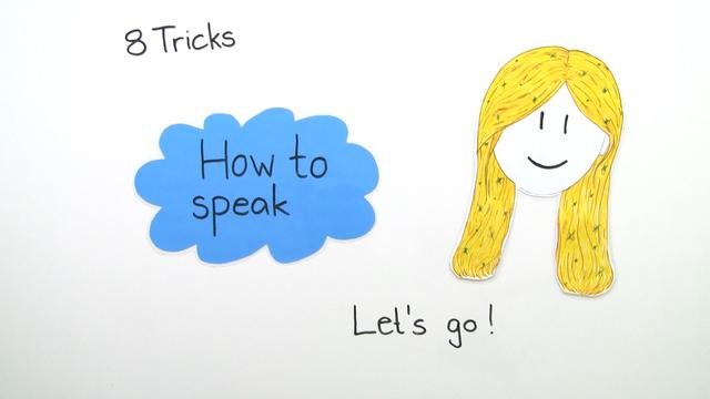 How to speak – Wie spreche ich eine Fremdsprache?