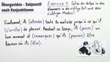 Subjonctif nach Konjunktionen (Übungsvideo 1)