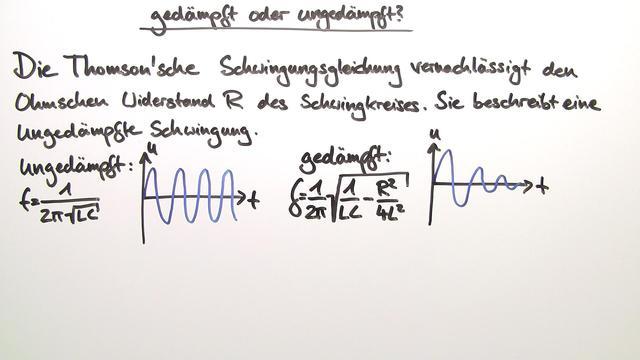Elektrischer Schwingkreis – Thomson'sche Schwingungsgleichung