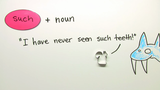 Adverbs: so, such, quite, rather, like and as