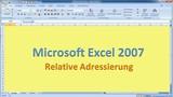 Lektion 05 Excel 2007 Relative Adressierung