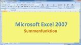 Lektion 06 Excel 2007 Summenfunktion