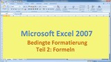 Lektion 15 Excel 2007 Bedingte Formatierung Teil 2