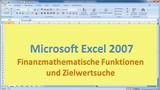 Lektion 18 Excel 2007 Funktionen Finanzmathematik