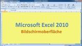 Lektion 01 Excel 2010 Bildschirmoberfläche