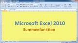 Lektion 06 Excel 2010 Summenfunktion