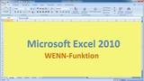 Lektion 11 Excel 2010 Wenn-Funktion