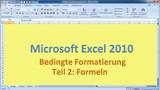 Lektion 15 Excel 2010 Bedingte Formatierung Teil 2