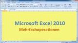 Lektion 19 Excel 2010 Mehrfachoperationen