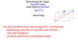 Vektorlänge – Berechnung im Raum