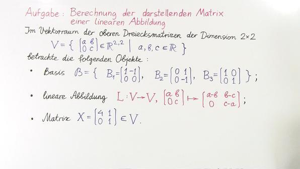 Aufgabe 7   berechnung der darstellenden matrix einer linearen abbildung