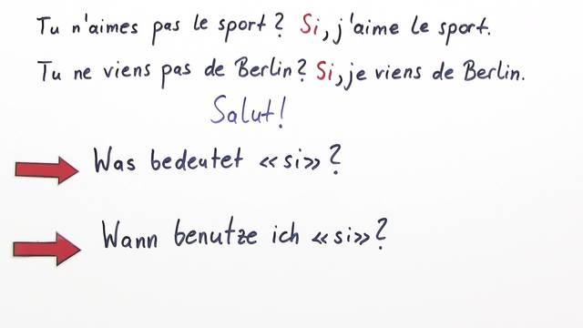 """Wann verwende ich den Partikel """"si"""" im Französischen?"""