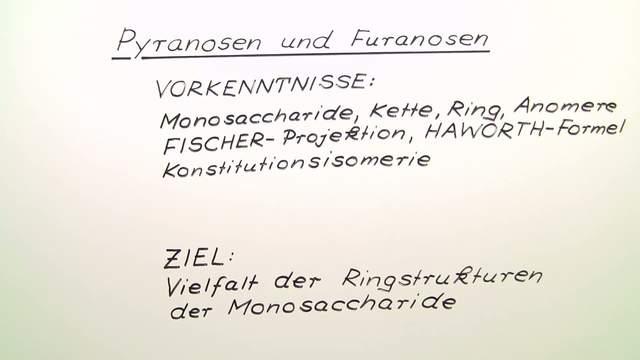 Pyranosen und Furanosen