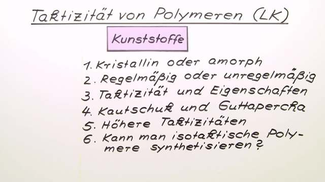 Taktizität von Polymeren (Expertenwissen)