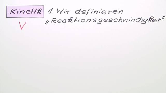 Reaktionsgeschwindigkeit und Reaktionsordnung