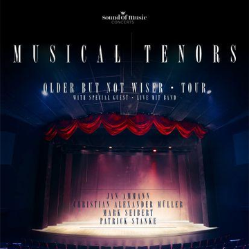 Musical Tenors, Older But Not Wiser-Tour 2018, Theater Akzent, Wien