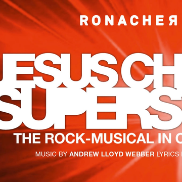 Jesus Christ Superstar 2018, Ronacher, Wien