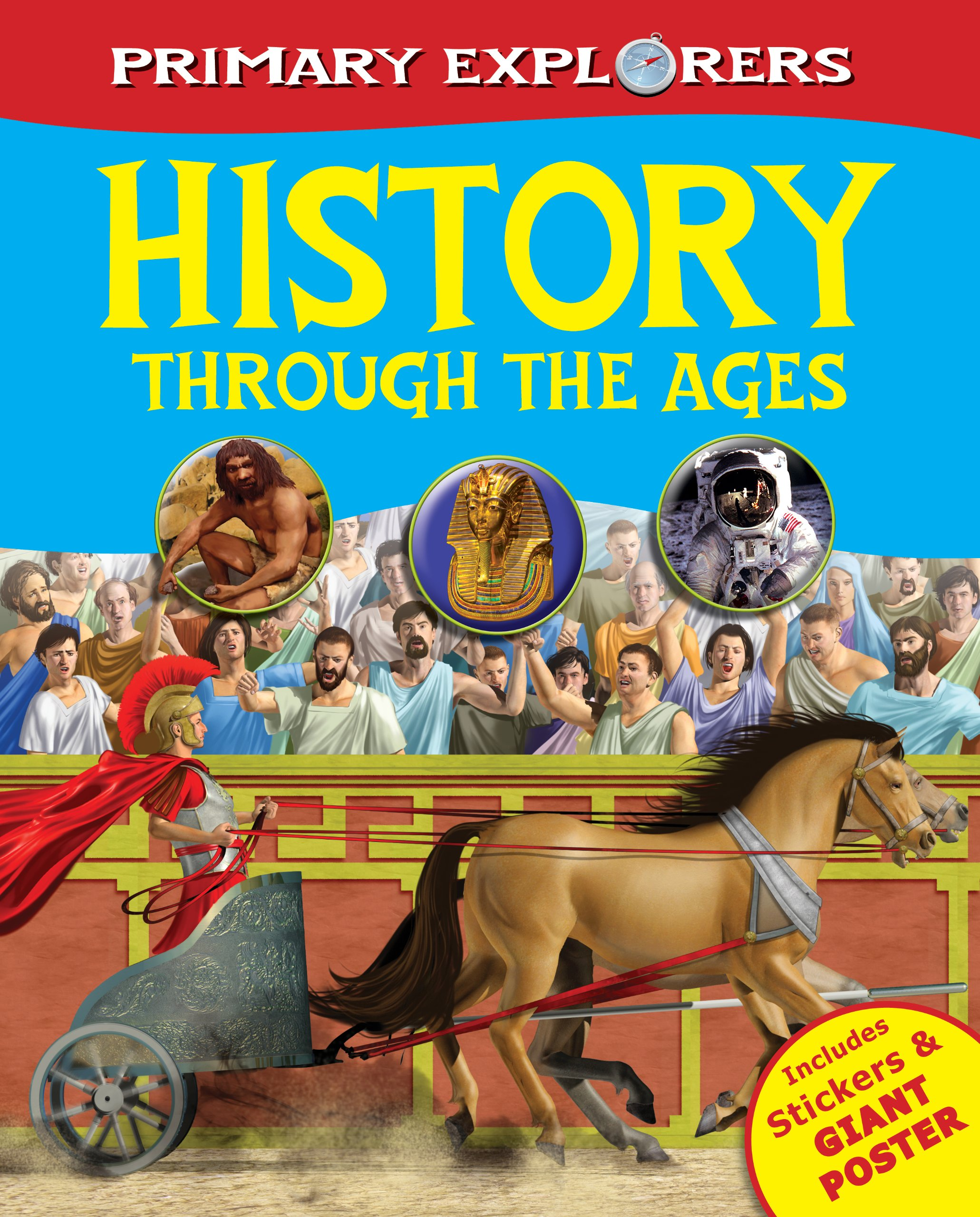 History Through the Ages (Primary Explorers), Igloo Books Ltd, New