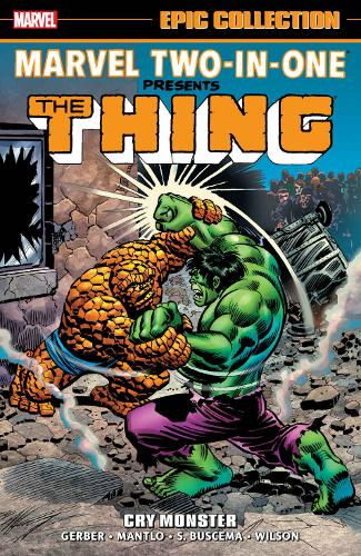Marvel Two-In-One Epic Collection: Cry Monster, Buscema, Sal,Mantlo, Bill,Gerber