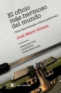 Portada del llibre 'El oficio más hermoso del mundo' de Martí Gómez