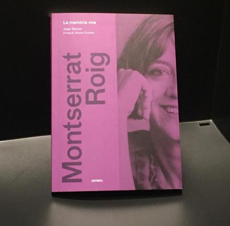 'Montserrat Roig. La memòria viva', d'Aina Torres (Sembra, 2016).