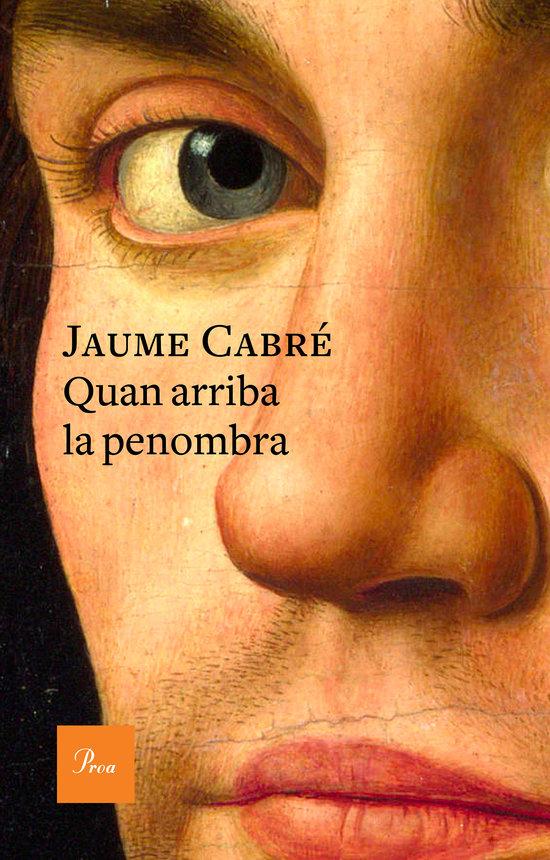 Portada del nou llibre de Jaume Cabre 'Quan arriba la penombra'.