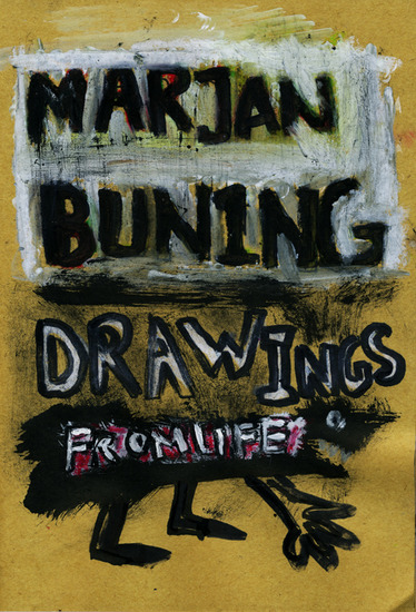 MARJAN BUNING DRAWINGS FROM LIFE