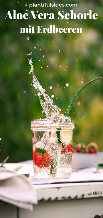 Rezept Aloe Vera Saft, Erdbeeren und Mineralwasser