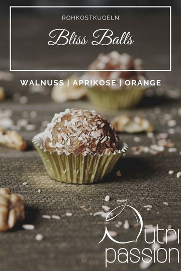 Rezept Bliss Balls | Walnuss -Aprikose - Orange