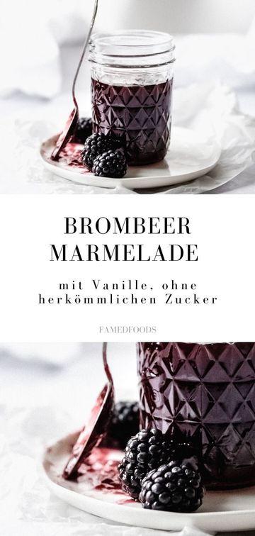 Rezept Brombeer Marmelade mit Vanille ohne Zucker