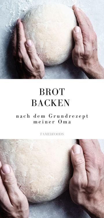 Rezept Brot backen nach dem Grundrezept meiner Oma (mit Dinkelmehl)