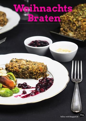 Rezept Das chillige Weihnachtsmenue… No.3: Der vegane WeihnachtsBraten