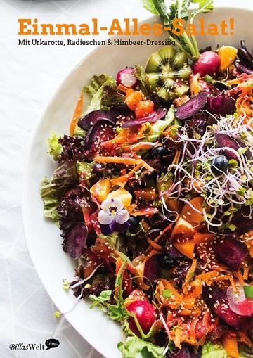 Rezept Den Einmal-Alles-Salat, bitte!