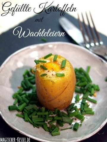Rezept Gefüllte Kartoffeln mit Wachteleiern