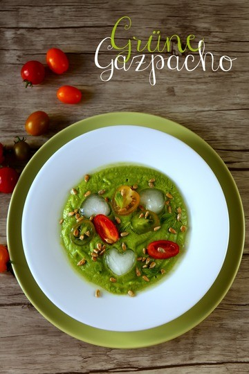 Rezept Grüne Gazpacho