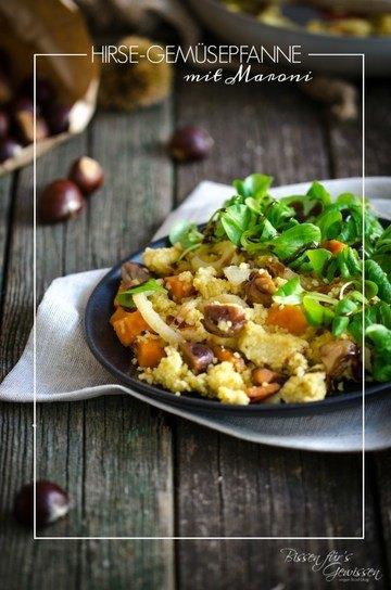 Rezept Hirse-Gemüsepfanne mit Maroni