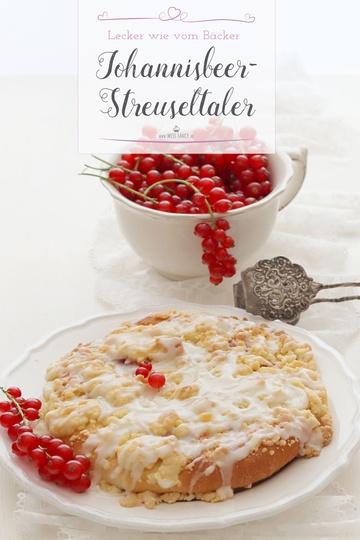 Rezept Johannisbeer Streuseltaler – lecker wie vom Bäcker