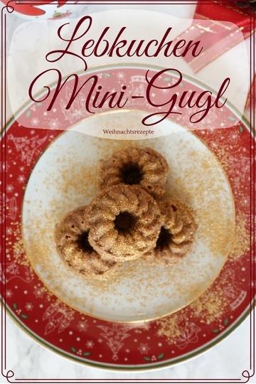 Rezept Lebkuchen Mini-Gugl