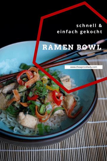 Rezept Ramen Bowl – schnell und einfach zubereitet