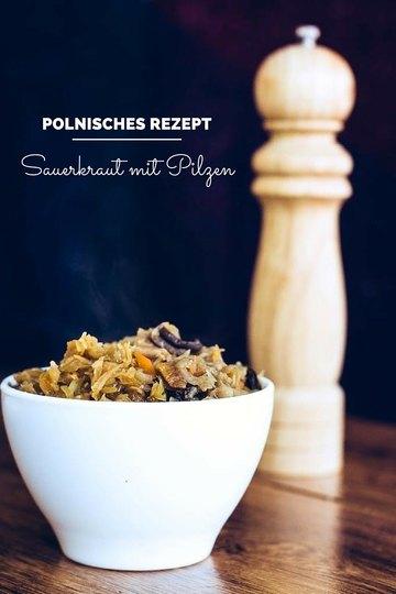 Rezept Sauerkraut mit Pilzen (polnisches Rezept)