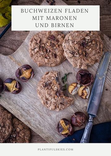 Rezept Thymian Buchweizenfladen mit Maronen und Birne