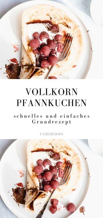 Rezept Vollkorn Pfannkuchen Rezept