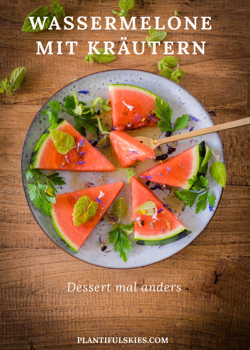 Rezept Dessert mal anders-Wassermelone mit Petersilie, Melisse und Ahornsirup